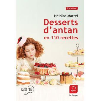 Desserts d'antan en 110 recettes