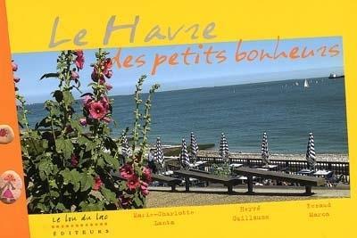 Le Havre des petits bonheurs