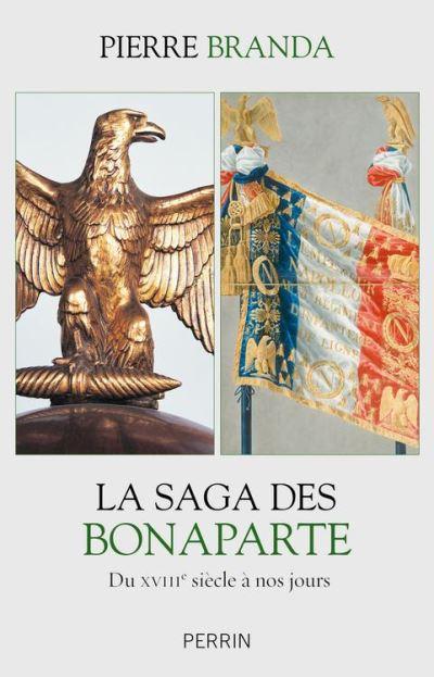 La saga des Bonaparte - 9782262075712 - 15,99 €