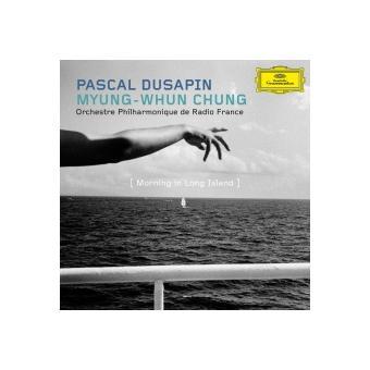 Pascal Dusapin: Morning In Long Island