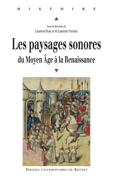 Les paysages sonores - Du Moyen Âge à la Renaissance - 9782753555860 - 9,99 €