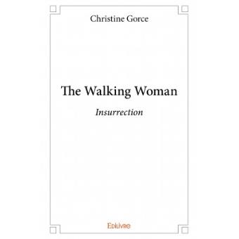The walking woman