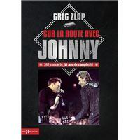 Sur la route avec Johnny - 282 concerts, 10 ans de complicité