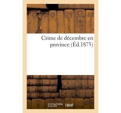 Crime de décembre en province