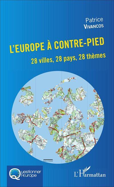 L'Europe à contre-pied