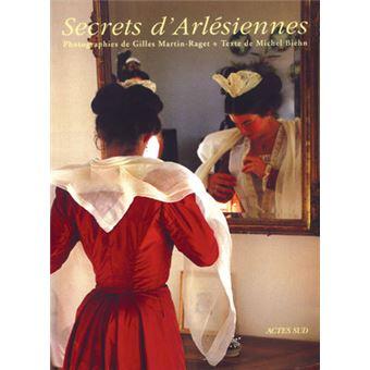 Secrets d'arlesiennes