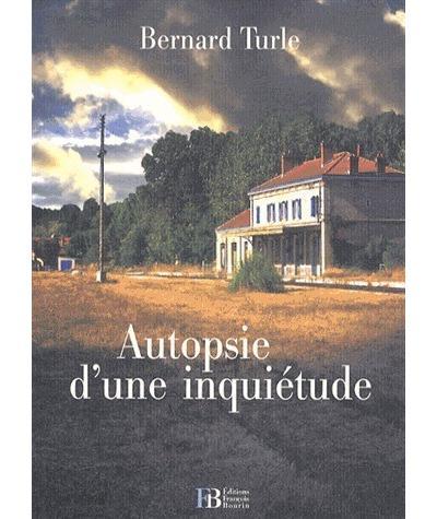 Autopsie d´une inquiétude - Bourin Francois Eds