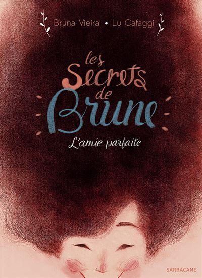 Secrets de brune (Les)