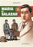 Maria, Salazar et le général Lyautey