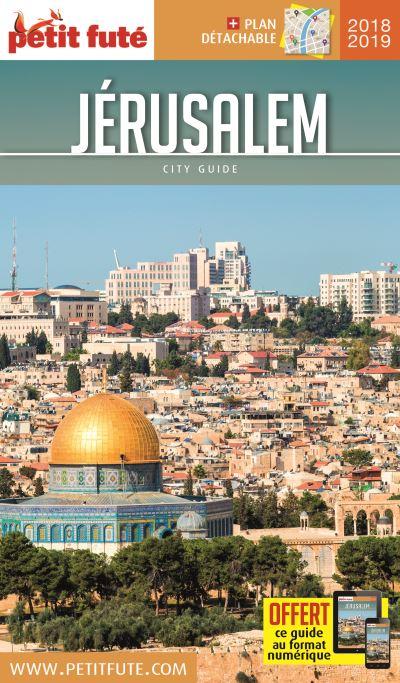 Jérusalem 2018-2019 petit fute + offre num + plan