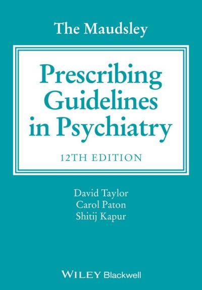 The Maudsley Prescribing Guidelines in Psychiatry - 9781118754597 - 56,99 €