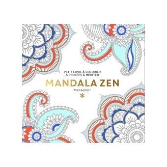 Le Petit Livre De Coloriage Mandalas Zen Broche Collectif