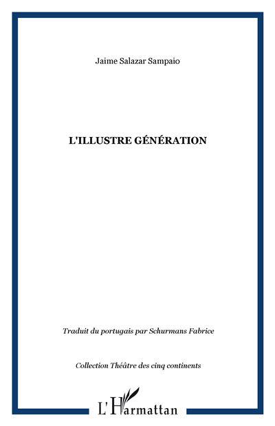 L'illustre génération