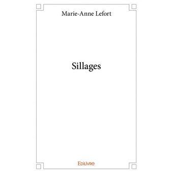 Sillages Broche Marie Anne Lefort Achat Livre Fnac