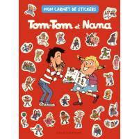 Mon carnet de stickers Tom-Tom et Nana