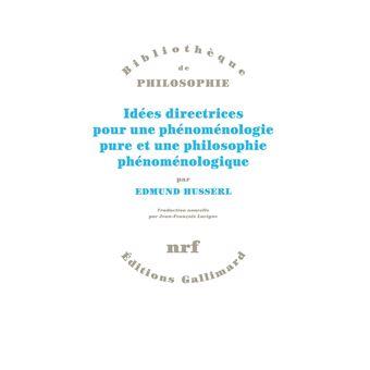Idees directrices pour une phenomenologie pure et une philos