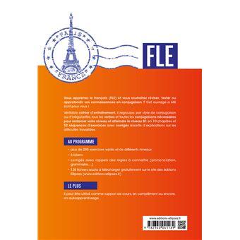Fle Francais Langue Etrangere La Conjugaison Francaise Revisez Et Testez Vos Connaissances A2 B1 Avec Fichiers Audio Broche Arielle Bitton Achat Livre Fnac