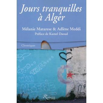 """Résultat de recherche d'images pour """"jours tranquilles à Alger"""""""