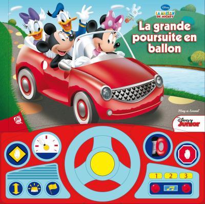 La Maison de Mickey - Livre avec barrette sonore en forme de volant mobile : La grande poursuite en ballon