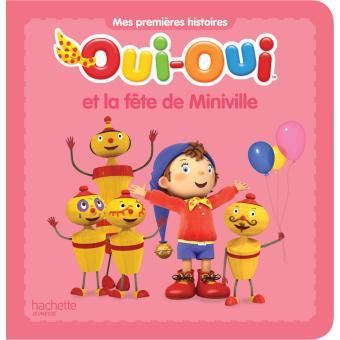 Oui-OuiOui-Oui et la fête de Miniville