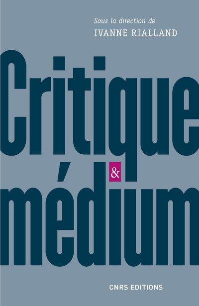 Critique et medium