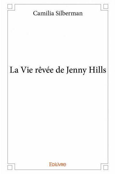 La vie rêvée de Jenny Hills