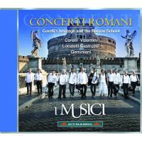 Concerti Romani Héritage de Corelli et l'Ecole de Rome