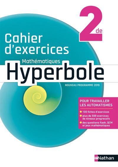 Hyperbole 2de Cahier d'exercices - 2019