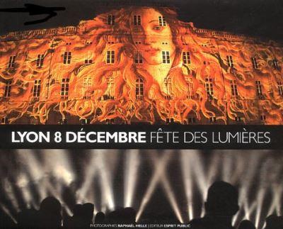 Lyon, 8 décembre, fête des lumières