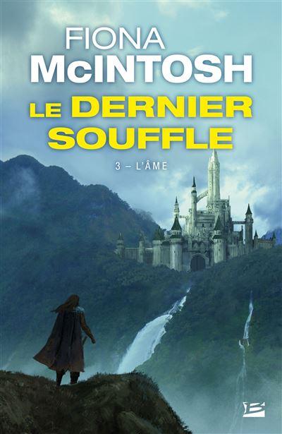 L'âme - tome 3 - Le Dernier Souffle
