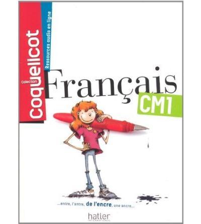 Francais Cm1 Coll Coquelicot Eleve