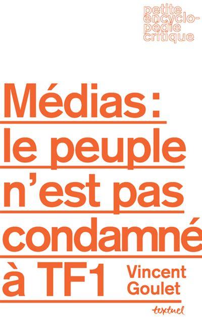Médias : le peuple n'est pas condamné à TF1