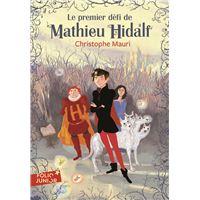 Mathieu Hidalf, 1 : Le premier défi de Mathieu Hidalf