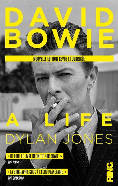 David Bowie : A Life (nouvelle édition française revue et corrigée)
