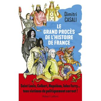 Le Grand Proces De L Histoire De France