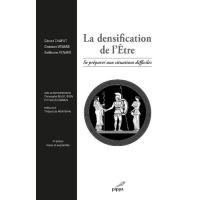 La densification de l'Être
