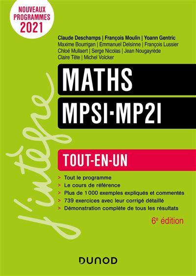 Mathématiques MPSI - Tout-en-un - 5e éd.: Tout-en-un (J'intègre) (French Edition)