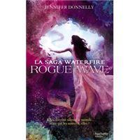 La Saga Waterfire - Rogue Wave
