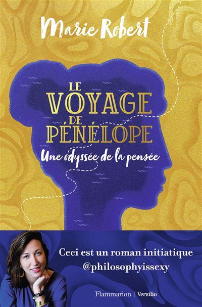 Le voyage de Pénélope - Une odyssée de la pensée