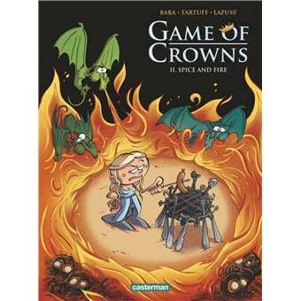 Game of crownsSpice and fire