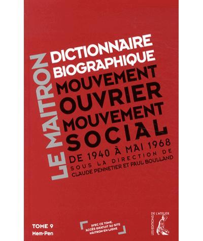 Dictionnaire biographique, mouvement ouvrier, mouvement social