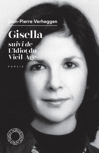 Gisella suivi de L'idiot du vieil âge