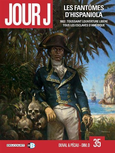 Jour J T35 - Les Fantômes d'Hispaniola - 9782413016243 - 10,99 €