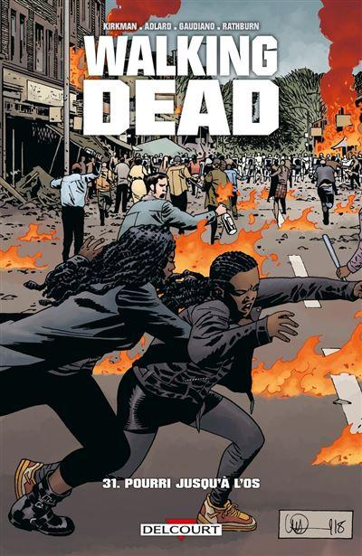 Walking Dead T31 - Pourri jusqu'à l'os - 9782413020530 - 9,99 €
