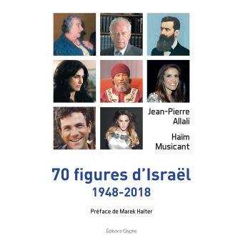 70 figures d'israel 1948-2018