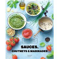 Sauces, chutneys et marinades