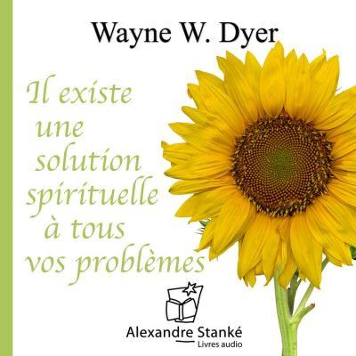 Il existe une solution spirituelle à tous vos problèmes - 9781894981620 - 14,40 €
