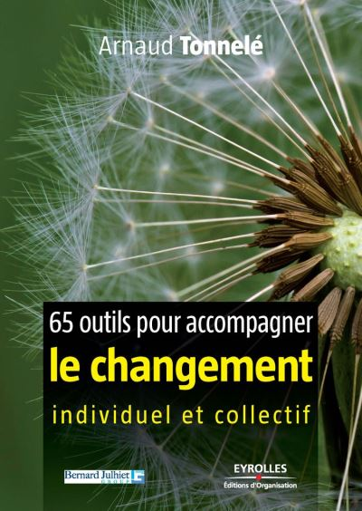 65 outils pour accompagner le changement individuel et collectif - 9782212146158 - 22,99 €