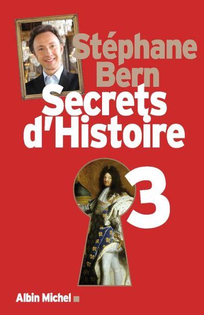 Secrets d'Histoire - Tome 3 - 9782226279903 - 16,99 €