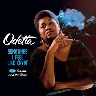 SOMETIMES I FEEL LIKE CRYIN + ODETTA AND THE BLUES
